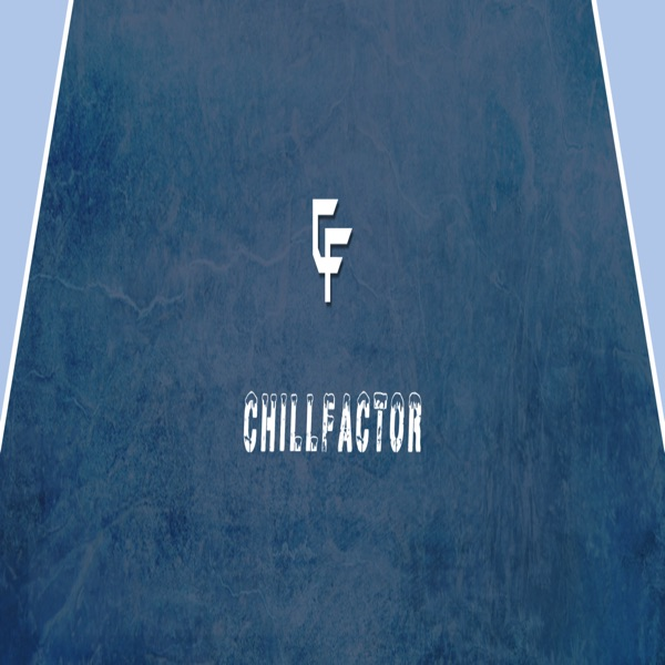 ChillFactor's podcast