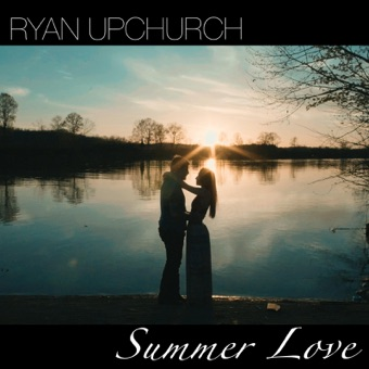 Ryan Upchurch – Summer Love – EP [iTunes Plus AAC M4A]