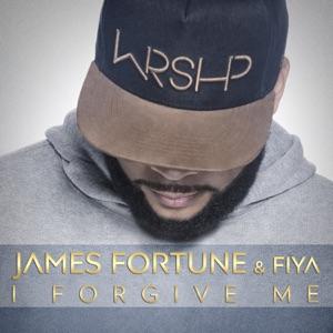 James Fortune - I Forgive me