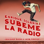 [Descarga de música Gratis] SÚBEME LA RADIO REMIX (feat. Descemer Bueno & Jacob Forever) MP3