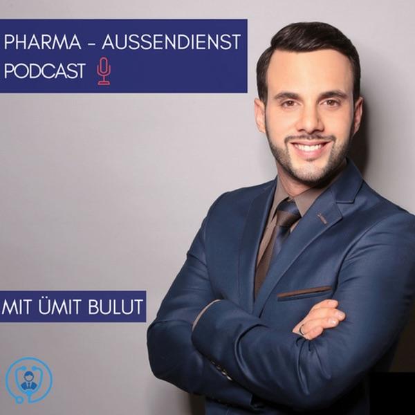 Pharma Aussendienst- Podcast: mit Ümit Bulut