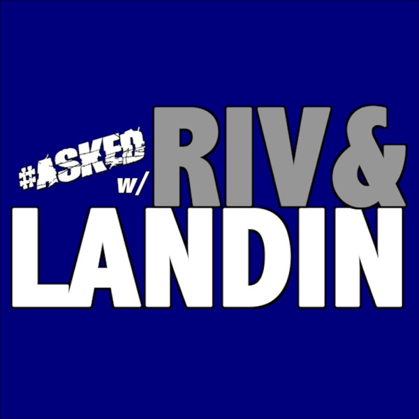 The Riv & Landin Show