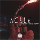 Acele (Dirty Nano Remix) - Single