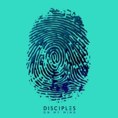 Disciples - On My Mind artwork