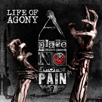A Place Where There's No More Pain – Life of Agony