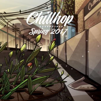 Chillhop Essentials Spring 2017 – Various Artists