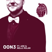 Oon 3 (feat. Are & Nelli Milan)