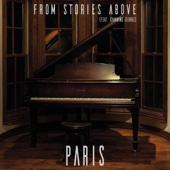 Paris (feat. Channing George) - From Stories Above