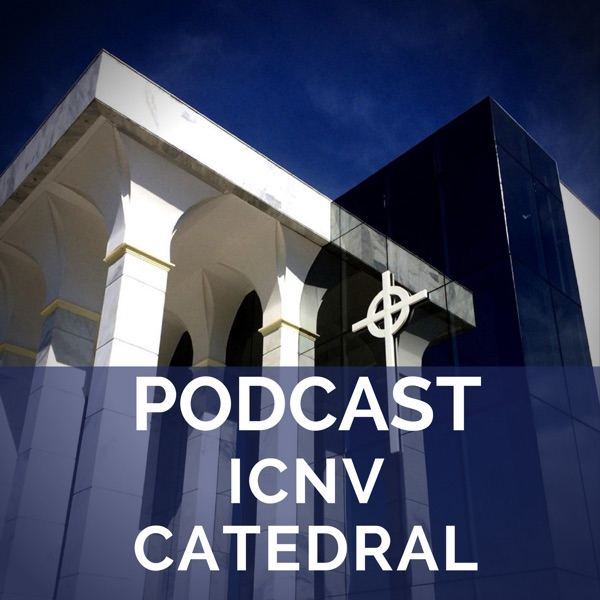Podcast ICNV Catedral