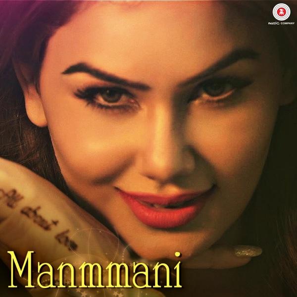 Manmmani - Single | Kangna Sharma