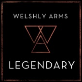 Welshly Arms - Legendary Grafik