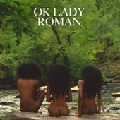 OK Lady - EP - Roman GianArthur