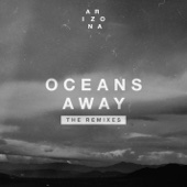 Download A R I Z O N A - Oceans Away (Vicetone Remix)