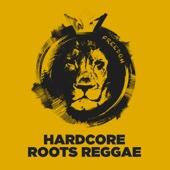 Hardcore Roots Reggae