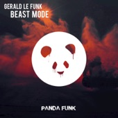 Gerald Le Funk - Beast Mode (Original Mix)