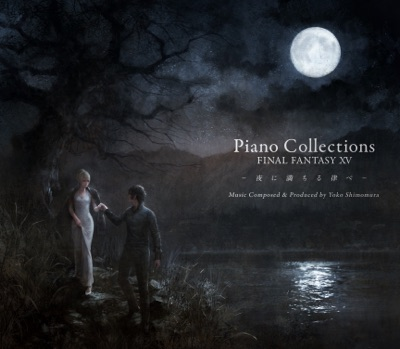 Download Soundtrack Piano Collections - FINAL FANTASY XV: Moonlit Melodies