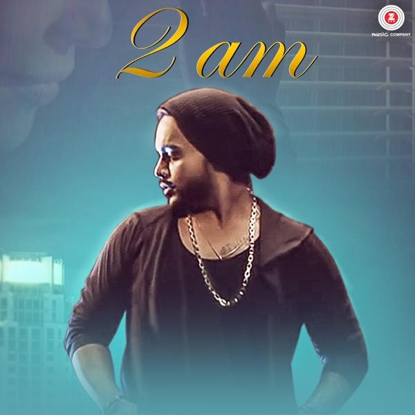 2am - Single | Indeep Bakshi