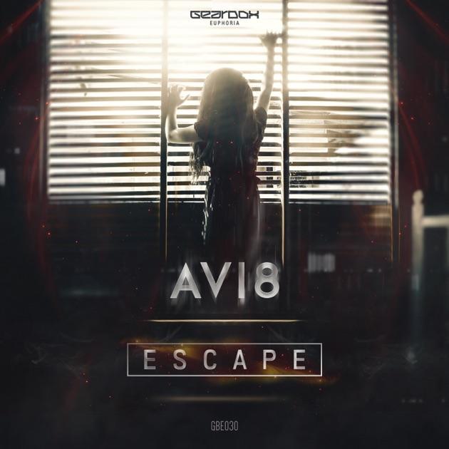 Escape - Avi8