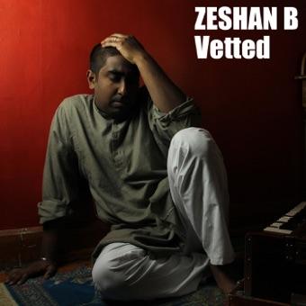 Vetted – Zeshan B