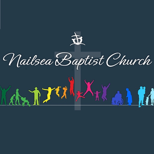 Nailsea Baptist Church - Podcasts