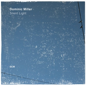 Silent Light – Dominic Miller