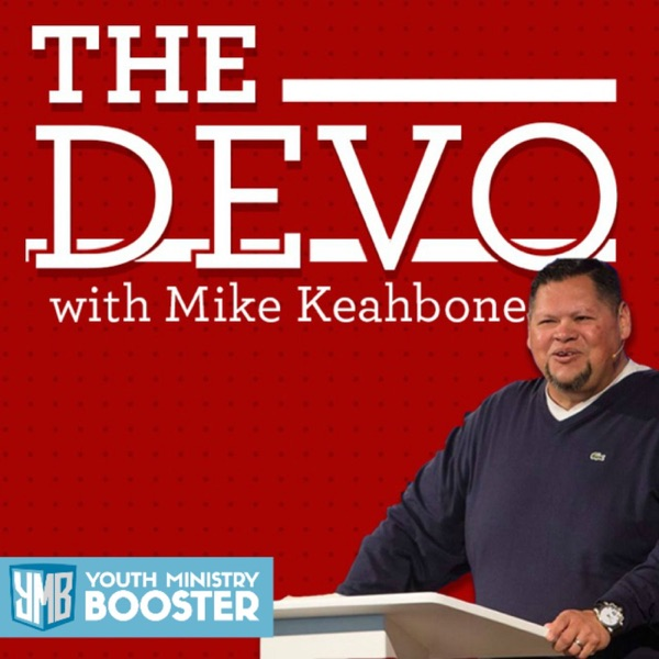 The Devo With Mike Keahbone: Inspiring Christian Devotionals