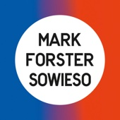 Mark Forster - Sowieso (Radio Version) Grafik