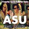 Foarte Tare Foarte Fain (feat. Claudia), Asu