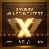 Xaviers Wunschkonzert, Vol.1
