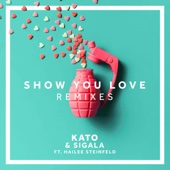 Show You Love (feat. Hailee Steinfeld) [KATO Remix]