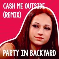 Cash Me Outside Remix