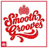 Smooth Grooves - Ministry of Sound