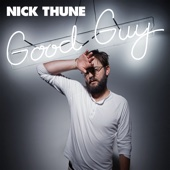 Cover to Nick Thune's Good Guy