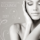Most Wanted Chill & Lounge 2017