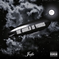 The World Is Yours - Jefe MP3 - defespover