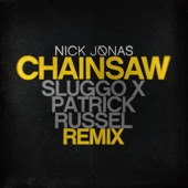 Chainsaw (Sluggo x Patrick Russel Remix) - Single