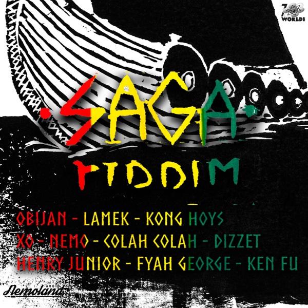 Saga Riddim | Fyah George, Lamek, Obijan, Dizzet, Colah Colah