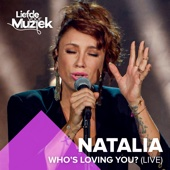 Natalia - Who's Loving You? (Uit Liefde Voor Muziek) artwork