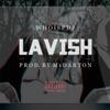 Lavish - Single
