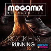 Megamix Fitness Rock Hits For Running 02 (25 Tracks Non-Stop Mixed Compilation for Fitness & Workout)
