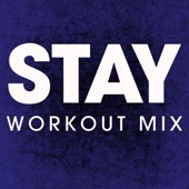 Stay (Extended Workout Mix)