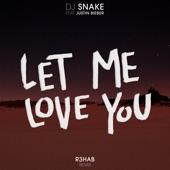 Let Me Love You (R3hab Remix) - Single