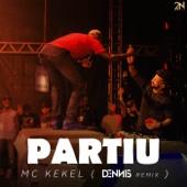 Partiu (feat. Dennis DJ) [Dennis Remix]