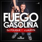 Fuego Gasolina (feat. J. Lauryn)