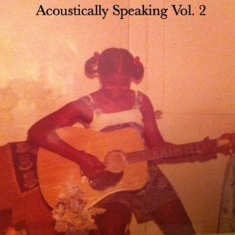 Acoustically Speaking, Vol. 2 – EP – Tamika J