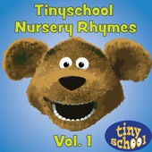 Tinyschool Nursery Rhymes Vol. 1