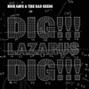Dig, Lazarus, Dig!!! - Single, Nick Cave & The Bad Seeds