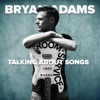 Talking About Songs - EP, Bryan Adams