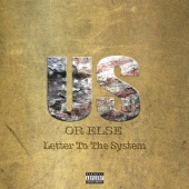 Us or Else: Letter to the System - T.I. Cover Art