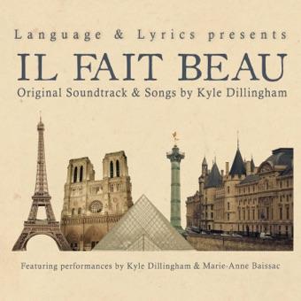 Il Fait Beau (Original Sountrack) – Kyle Dillingham